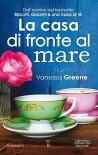 La casa di fronte al mare (eNewton Narrativa) (Italian Edition) - Vanessa Greene