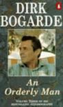 An Orderly Man - Dirk Bogarde