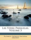 Vidas paralelas, Tomo 3 - Plutarch