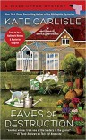 Eaves of Destruction (A Fixer-Upper Mystery) - Kate Carlisle