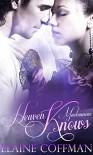 Heaven Knows (Mackinnon Series Book 5) - Elaine Coffman