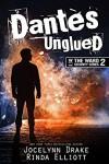 Dantes Unglued  - Rinda Elliott, Jocelynn Drake