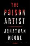 The Poison Artist - Jonathan Moore