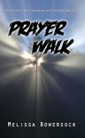 Prayer Walk - Melissa Bowersock