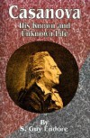 Casanova: His Known and Unknown Life - S. Guy Endore