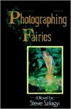 Photographing Faries - Steve Szilagui
