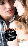 When I'm Gone - Verloren: Roman (Rosemary Beach, Band 10) - Abbi Glines, Heidi Lichtblau