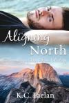 Aligning North - K.C. Faelan