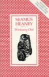 Wintering Out - Seamus Heaney