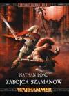 Zabójca szamanów - Nathan Long