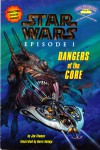Star Wars Episode 1: Dangers Of The Core (Jedi Readers Step 3) - Jim Thomas