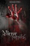 Mirror, Mirror. (Dark and Deadly, a novella series) - Susan Stec