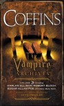Coffins: The Vampire Archives, Volume 3 - Otto Penzler