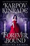 Forever Bound - Karpov Kinrade