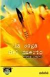La Soga del muerto - Blanca Álvarez