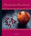 Chef Ramzi Arabisches Kochbuch - Ramzi Choueiry