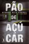 Pão de Açúcar - Afonso Reis Cabral