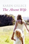 Absent Wife - Karen Gillece