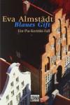 Blaues Gift: Ein Pia-Korittki-Fall - Eva Almstädt