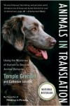 Animals in Translation: Using the Mysteries of Autism to Decode Animal Behavior -