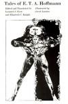 Selected Writings of Hoffmann, Vol. 1: The Tales - Leonard J. Kent, E.T.A. Hoffmann, Elizabeth C. Knight