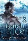 Touch of Ice (Dawn of Dragons Book 1) - Mary Auclair, Eclipse Press