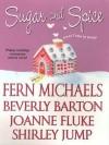 Sugar and Spice - Fern Michaels, Joanne Fluke, Shirley Jump, Beverly Barton