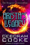 Arista's Legacy - Deborah Cooke