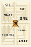 Kill the Next One - Frederico Axat