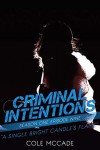 A Single Bright Candle's Flame (Criminal Intentions, Season One #9) - Cole McCade