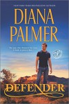 Defender (Long, Tall Texans) - Diana Palmer