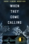 When They Come Calling (Anna's Nightmare Series) (Volume 1) - Sarah Fleming Mountford