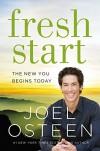 Fresh Start: The New You Begins Today - Joel Osteen
