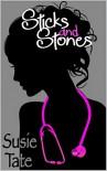 Sticks and Stones - Susie Tate