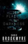 Places in the Darkness - Christopher Brookmyre