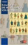 Die Meistersinger von Nürnberg: Textbuch - Einführung und Kommentar. WWV 96. Textbuch/Libretto. (Opern der Welt) -