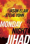Monday Night Jihad - Jason Elam
