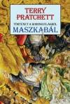 Maszkabál - Terry Pratchett, Farkas Veronika