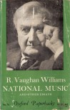 National Music and Other Essays - Williams Vaughan, Ursula Vaughan Williams, Williams Vaughan