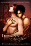 Dragon's Disciple - Barbara Sheridan, Anne Cain