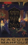 Arabian Nights and Days - Naguib Mahfouz, Denys Johnson-Davies