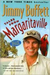 Tales from Margaritaville: Fictional Facts and Factual Fictions - Jimmy Buffett