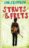 Struts & Frets - Jon Skovron