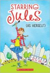Starring Jules: As Herself - Beth Levine Ain, Anne Keenan Higgins