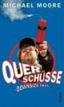 Querschüsse. Downsize This! - Michael Moore