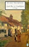 Lark Rise to Candleford: A Trilogy - Flora Thompson, H.J. Massingham