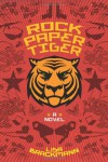 Rock Paper Tiger - Lisa Brackmann
