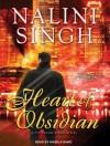 Heart of Obsidian (Psy-Changeling, #12) - Nalini Singh, Angela Dawe