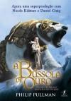 A Bússola De Ouro (Fronteiras Do Universo #1) - Philip Pullman