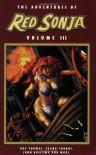 The Adventures of Red Sonja: Volume III - Roy Thomas, John Buscema, Frank Thorne